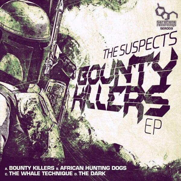 The-Suspects-Bounty-Killers-EP-Serotone-Recordings-SER009