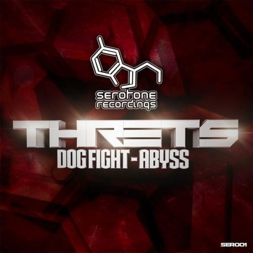 Threts-Dogfight-Abyss-Serotone-Recordings-SER001
