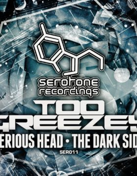 Too-Greezey-Serious-Head-The-Dark-Side-Serotone-Recordings-SER011