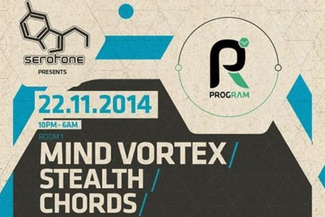 Serotone Presents: ProgRAM! Mind Vortex / Stealth / Chords